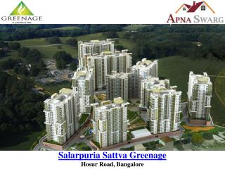 New Residential Project Salarpuria Sattva Greenage Hosur Road, Bangalore