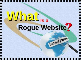What Is A Rogue Website ?
