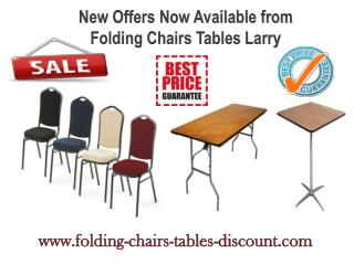 New Offers Now Available from Folding Chairs Tables Larry