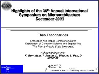 Highlights of the 36 th Annual International Symposium on Microarchitecture December 2003