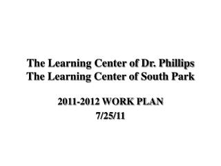 The Learning Center of Dr. Phillips The Learning Center of South Park