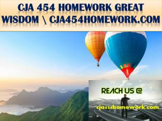 CJA 454 HOMEWORK GREAT WISDOM \ cja454homework.com