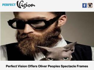 Perfect Vision Offers Oliver Peoples Spectacle Frames