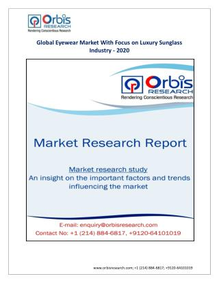 Global Eyewear Market With Focus on Luxury Sunglass by 2020