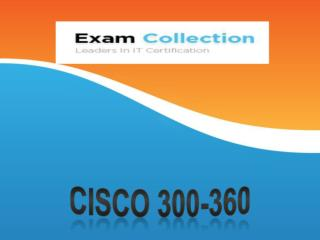 Examcollection 300-360 VCE