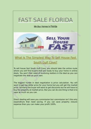 What Is The Simplest Way To Sell House Fast South Gulf Cove?