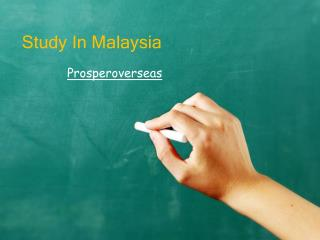 Study in Malaysia, Study Abroad Malaysia, Study Abroad Consultants for Malaysia, Malaysia Education Consultants in Hyder