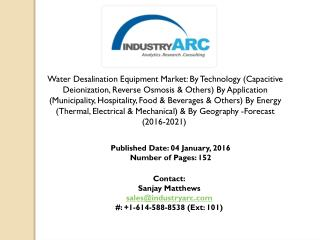Water Desalination Equipment Market: rise in use of desalination technology for pure water
