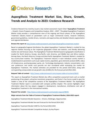 Aspergillosis Treatment Market Size, Share, Growth, Trends and Analysis to 2023: Credence Research