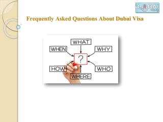Frequently Asked Questions About Dubai Visa