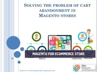 Solving the problem of cart abandonment in Magento stores