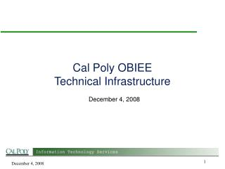 Cal Poly OBIEE Technical Infrastructure