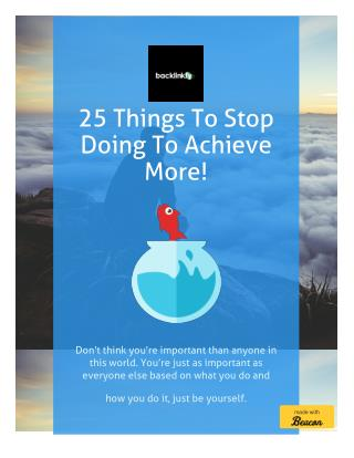 25 Things To Stop Doing To Achieve More - Entrepreneurship