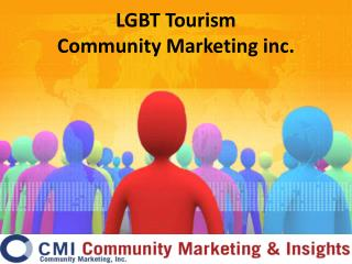LGBT Tourism Initiative Community Marketing & Insights