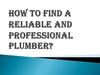 Reliable and Professional Plumbers in Surrey