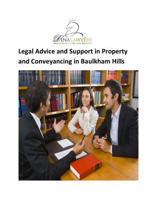 Legal Advice and Support in Property and Conveyancing in Baulkham Hills