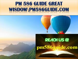 PM 586 GUIDE GREAT WISDOM\pm586guide.com