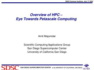 Overview of HPC –  Eye Towards Petascale Computing