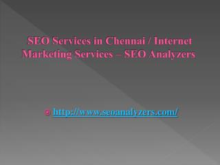 SEO Services in Chennai / Internet Marketing Services – SEO Analyzers