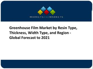 Greenhouse Film Market - Global Forecast to 2021