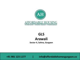 GLS Arawali Homes Affordable Project Sohna 2bhk _9811231177