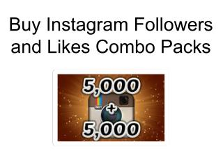 Buy Instagram Followers and Likes Combo