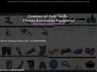 Buy Online Get Free Shipping Installation Commercial Gym Cardio Fitness Accessories Equipment India