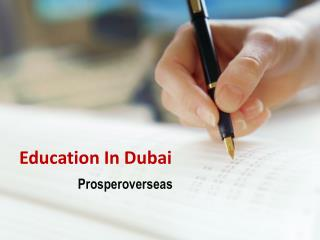 Study in Dubai, Study Abroad Dubai, Study Abroad Consultants for Dubai, Dubai Education Consultants in Hyderabad