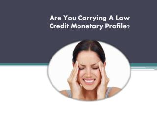 Bad Credit Same Day Loans- Suitable Choice For One Who Are Holding Low Credit Profile