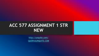 ACC 577 ASSIGNMENT 1 STR NEW