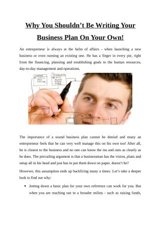 Why You Shouldn't Be Writing Your Business Plan On Your Own!