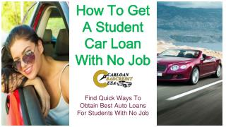 How To Get Car Loans For Students With No Income