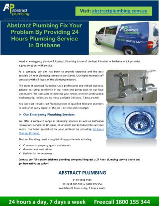 Abstract Plumbing Fix Your Problem By Providing 24 Hours Plumbing Service in Brisbane