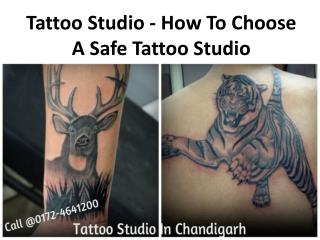 Tattoo Studio - How To Choose A Safe Tattoo Studio