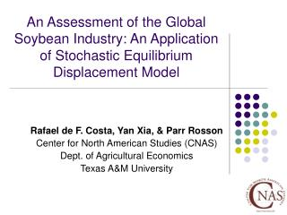 An Assessment of the Global Soybean Industry: An Application of Stochastic Equilibrium Displacement Model