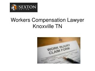 Workers Compensation Lawyer Knoxville TN