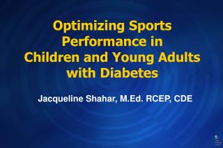 Optimizing Sports Performance in  Children and Young Adults with Diabetes