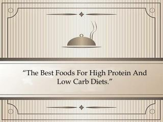 The Best Foods For High Protein And Low Carb Diets |Invisible Kitchen- Hong Kong