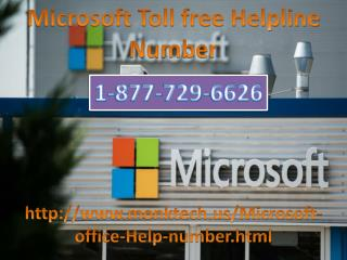 Contact Microsoft Help Phone number 1-877-729-6626 For USA