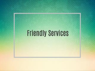 Friendly Services