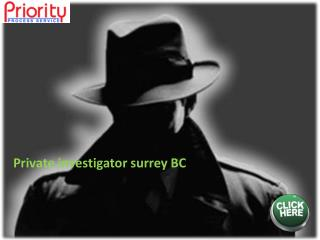 Private investigator surrey BC