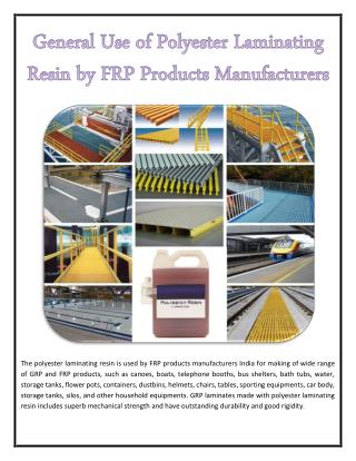General Use of Polyester Laminating Resin by FRP Products Manufacturers