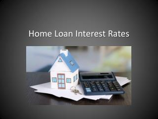 One-minute guide: Interest rate on home loans