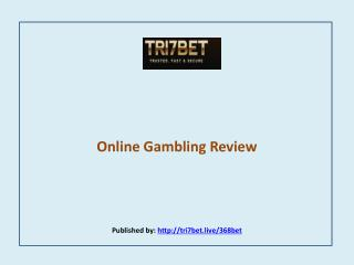 Tri7Bet- Online Gambling Review