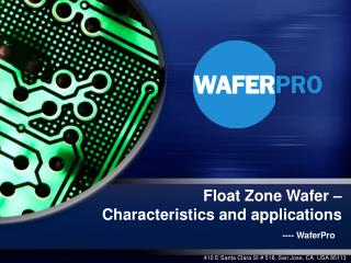 Float Zone Wafer – Characteristics and applications