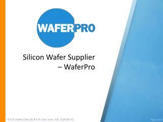 Silicon Wafer Supplier – WaferPro