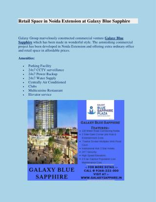 Excellent Commercial Spaces in Galaxy Blue Sapphire