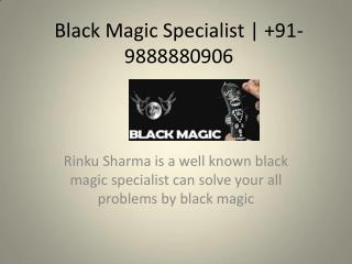 Black Magic Specialist |  91-9888880906