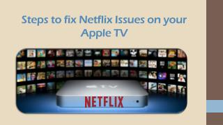 Call 1855-856-2653 Steps to fix Netflix Issues on your Apple TV