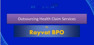 Benefits of Outsourcing Health Claim Services